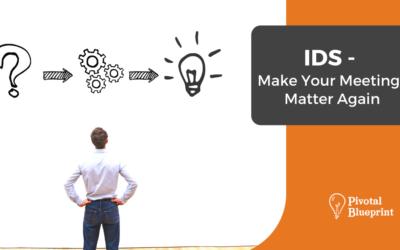 IDS – Make Your Meetings Matter Again