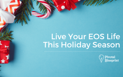 Live Your EOS Life This Holiday Season