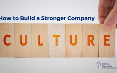 How to Build a Stronger Company Culture