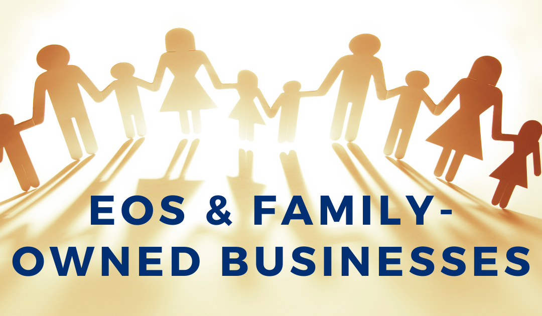 EOS & Family Owned Businesses Blog Image