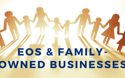 EOS & Family-Owned Businesses